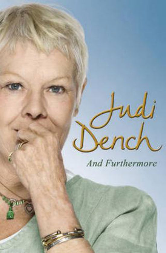 And Furthermore… Judi Dench
