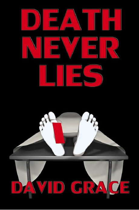 Death Never Lies by David Grace – Janet Walker Book Review
